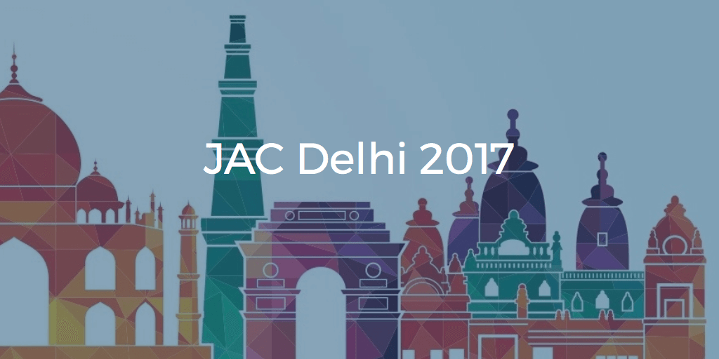 JAC Delhi 2017 Application Form – Online Register Started