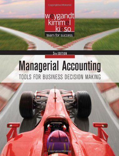 Managerial Accounting: Tools for Facilitating and Guiding Business Decisions