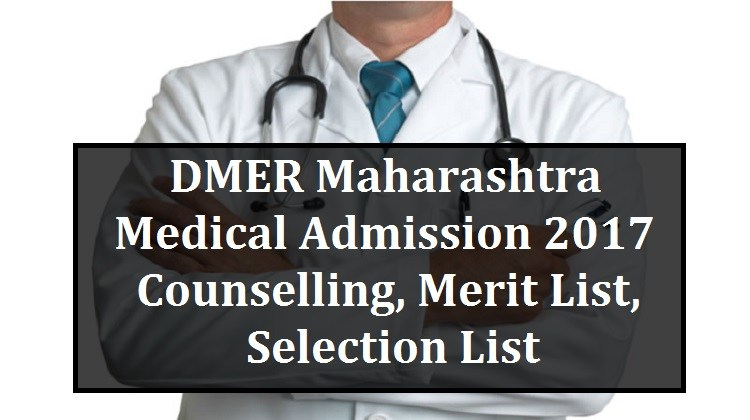 DMER Maharashtra Medical Admission 2017 Through NEET 2017
