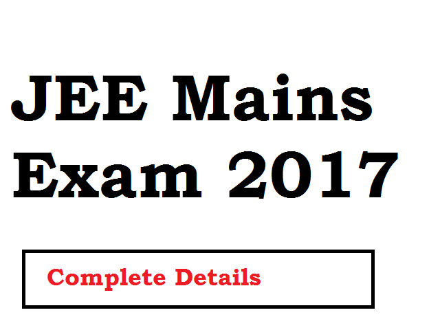 JEE Main 2018 Application Form, Important Dates of Exam