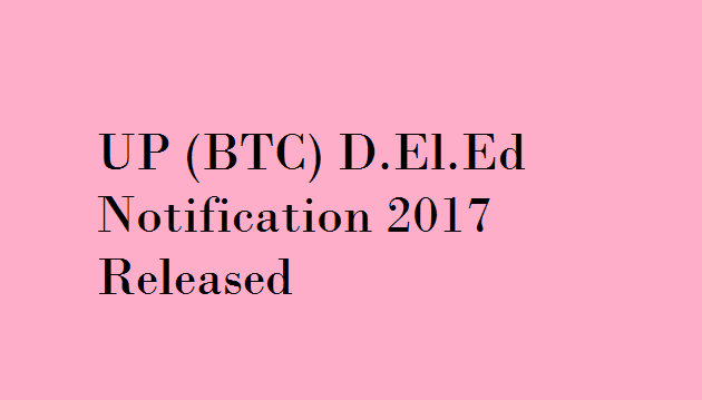 UP BTC (D.El.Ed) 2017 (Seat Allotment Result)