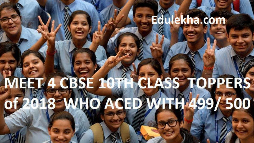 MEET 4 CBSE 10TH CLASS  TOPPERS of 2018
