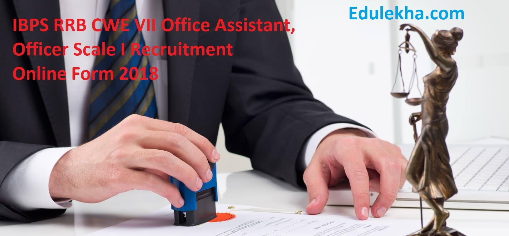 IBPS RRB CWE VII Office Assistant, Officer Scale I Recruitment 2018