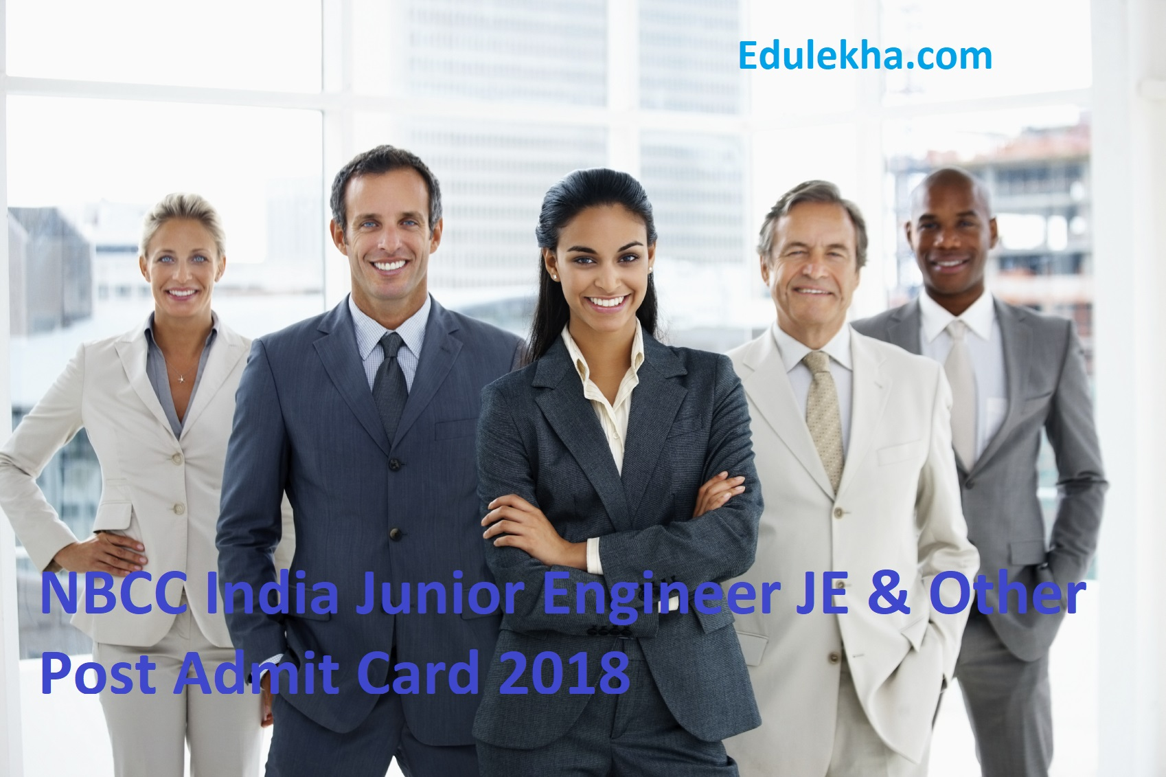 NBCC India Junior Engineer JE & Other Post Admit Card 2018