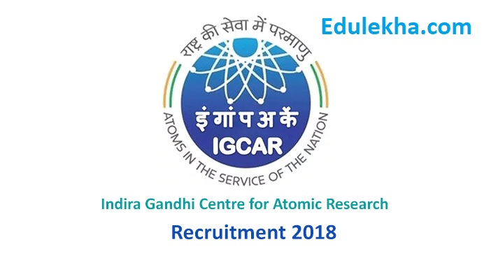 IGCAR Various Post Online Form 2018