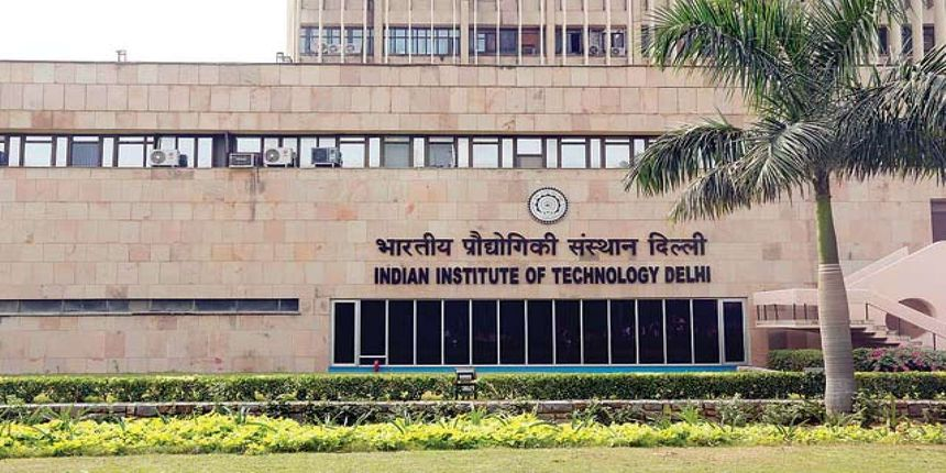 IIT Delhi – Indian Institute of Technology (IITD) Admission 2019 – Cutoffs, Eligibility & Dates