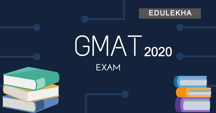 GMAT 2020 Exam Latest Update