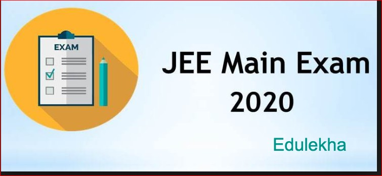 JEE Main 2020 Latest Update
