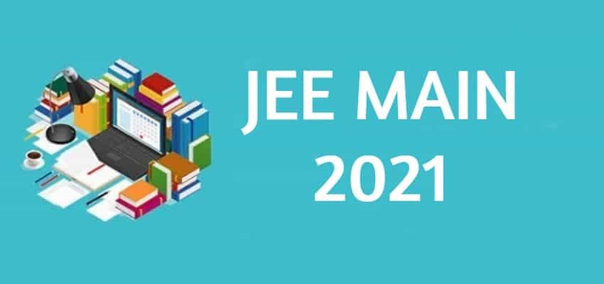JEE Main | Reschedule Update Latest – 2021